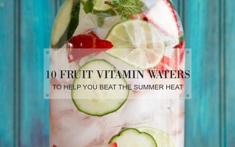 10 Vitamin Waters You Won't Want to Get Healthy Without