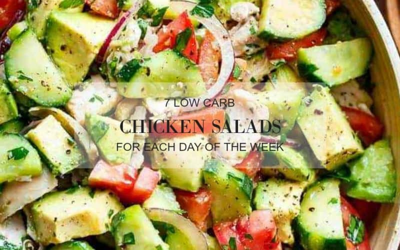 7 Chicken Salads You'll Want to Eat Every Day ~ Low Carb ~ Keto