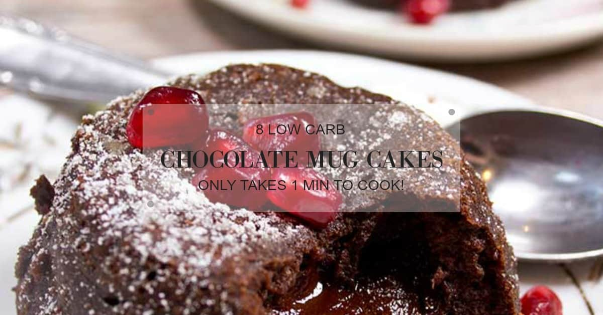 8 low carb chocolate mug cake recipes