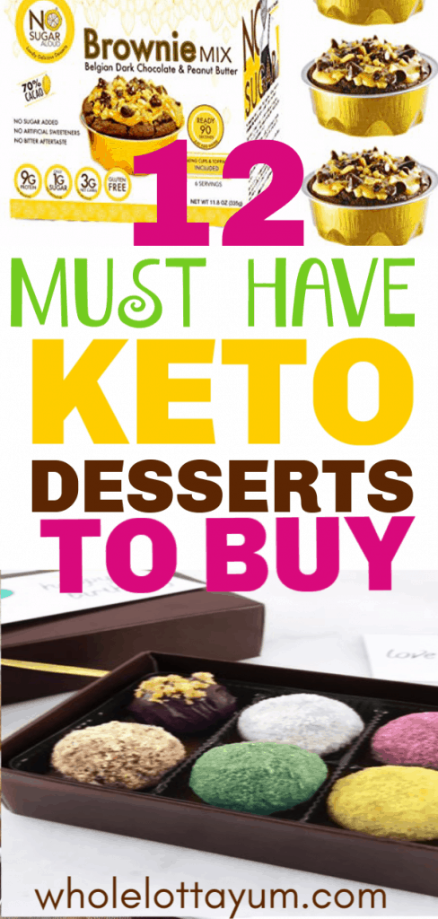 12 store bought keto desserts you won't believe are fat burning