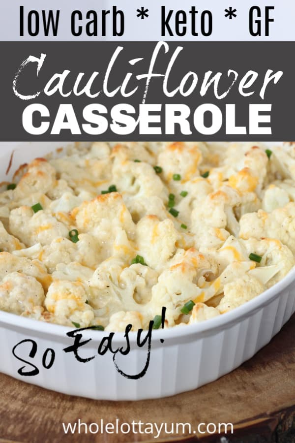 easy keto cauliflower casserole