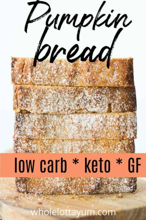 pumpkin bread keto recipe pin for pinterest