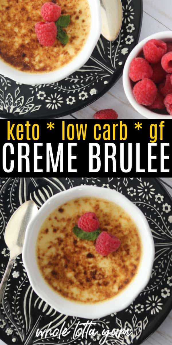 Easy keto creme brulee makes for a simple yet elegant holiday dessert that's sugar free ,gluten free, and low carb.