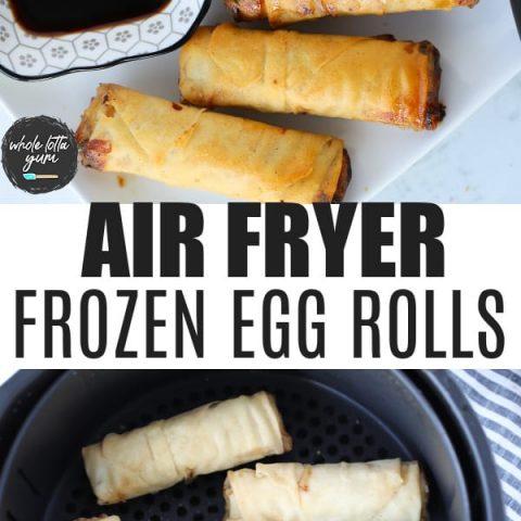 air fryer egg rolls pin for Pinterest