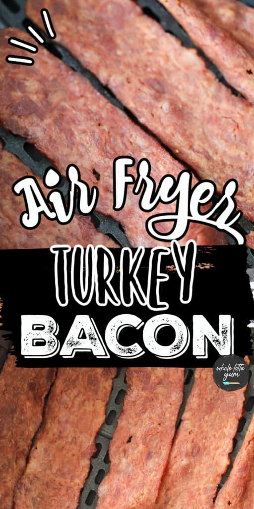the turkey bacon air fryer pin for Pinterest